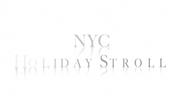NYC+Holiday+Stroll+-+Video+Post