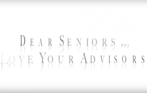 Dear Seniors....Love, Your Advisors (Video Post)