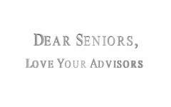 Dear Seniors, Love Your Advisors 2020