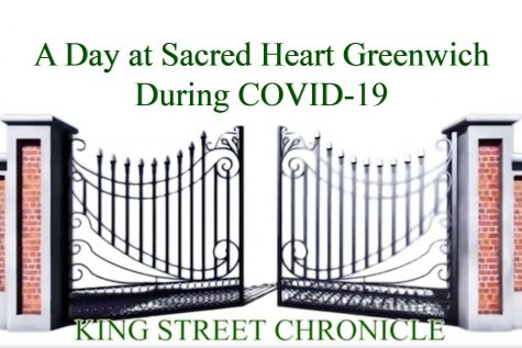 A day at Sacred Heart Greenwich during COVID-19 - Video Story