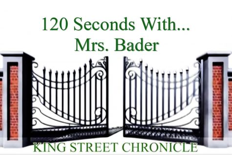 120 Seconds With... Mrs. Bader