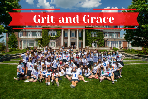 """For the 2020-2021 academic year, the Class of 2021 selected the Upper School theme of Grit and Grace."""""""